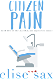 Citizen Pain (Matchmaker Mysteries Book 2)