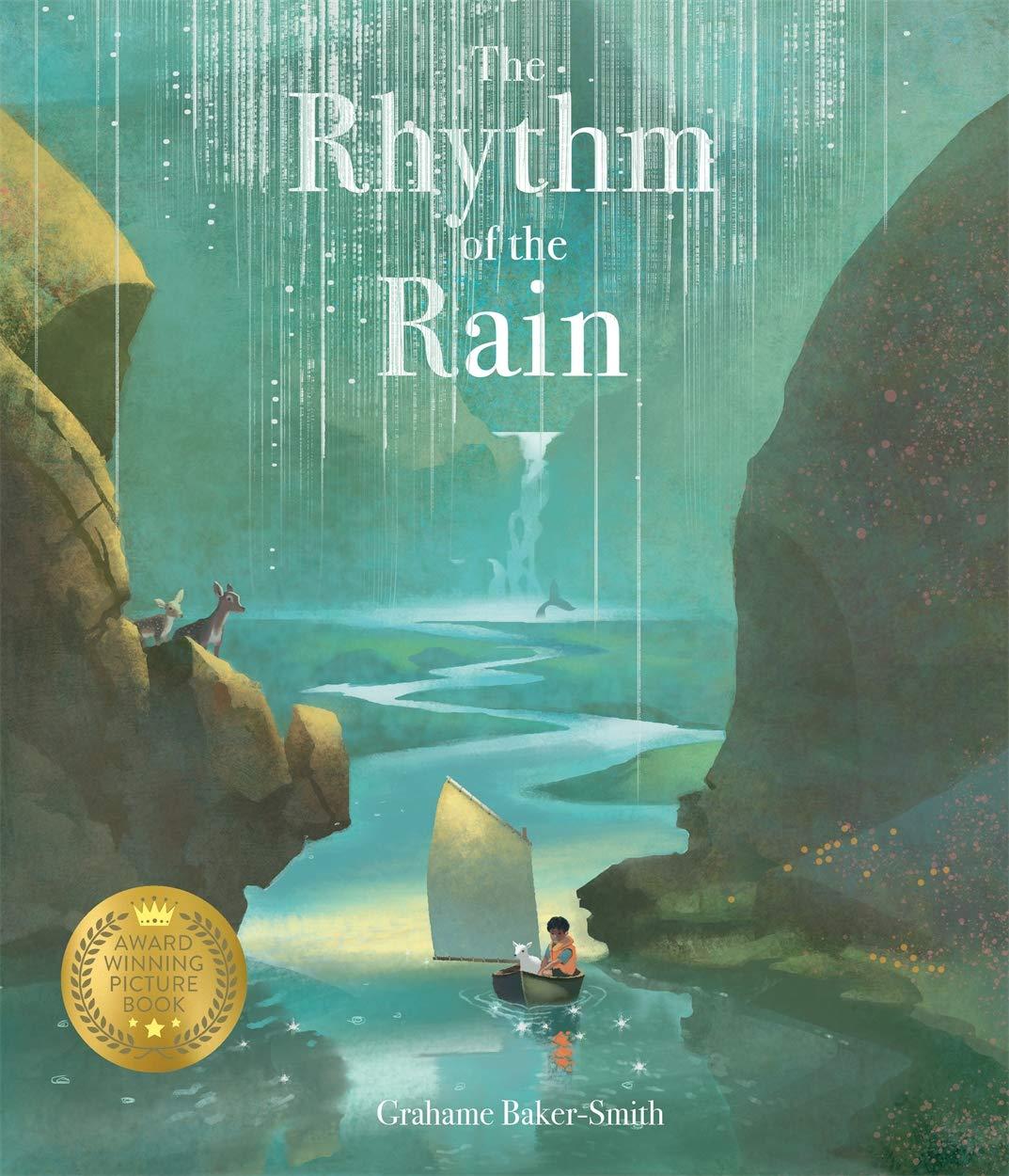The Rhythm of the Rain: Amazon.co.uk: Baker-Smith, Grahame, Baker-Smith,  Grahame: 9781787410152: Books