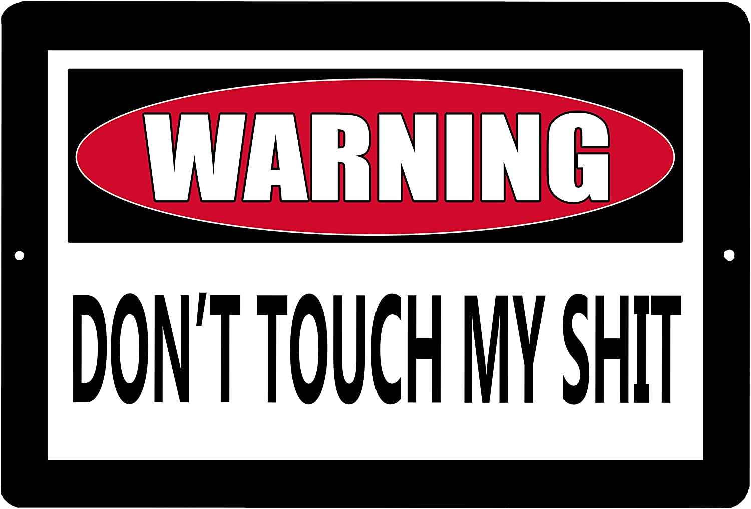 Rogue River Tactical Funny Metal Warning Tin Sign Wall Decor Man Cave Bar Don't Touch My