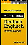 Das umfassende Wörterbuch Deutsch-Englisch: 480.000 Einträge (Umfassende Wörterbücher 2) (German Edition)