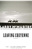 Leaving Cheyenne: A Novel