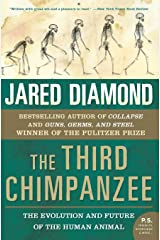 The Third Chimpanzee: The Evolution and Future of the Human Animal (P.S.) Paperback