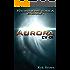 """Ep.#1 - """"Aurora: CV-01 (The Frontiers Saga)"""