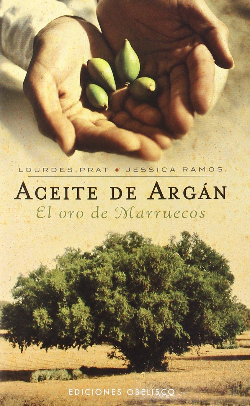 El aceite de argan (Spanish Edition) pdf