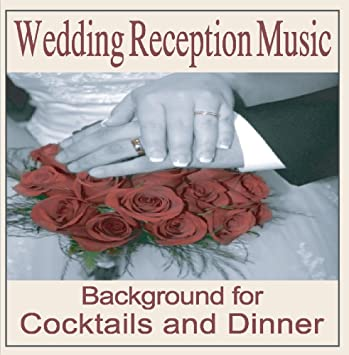 Wedding Reception Music Instrumentals Cocktail Dinners