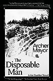 The Disposible Man: A Joe Gunther Novel (Joe Gunther Mysteries)