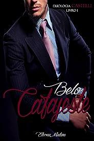 Belo Cafajeste (Duologia Castelli Livro 1)