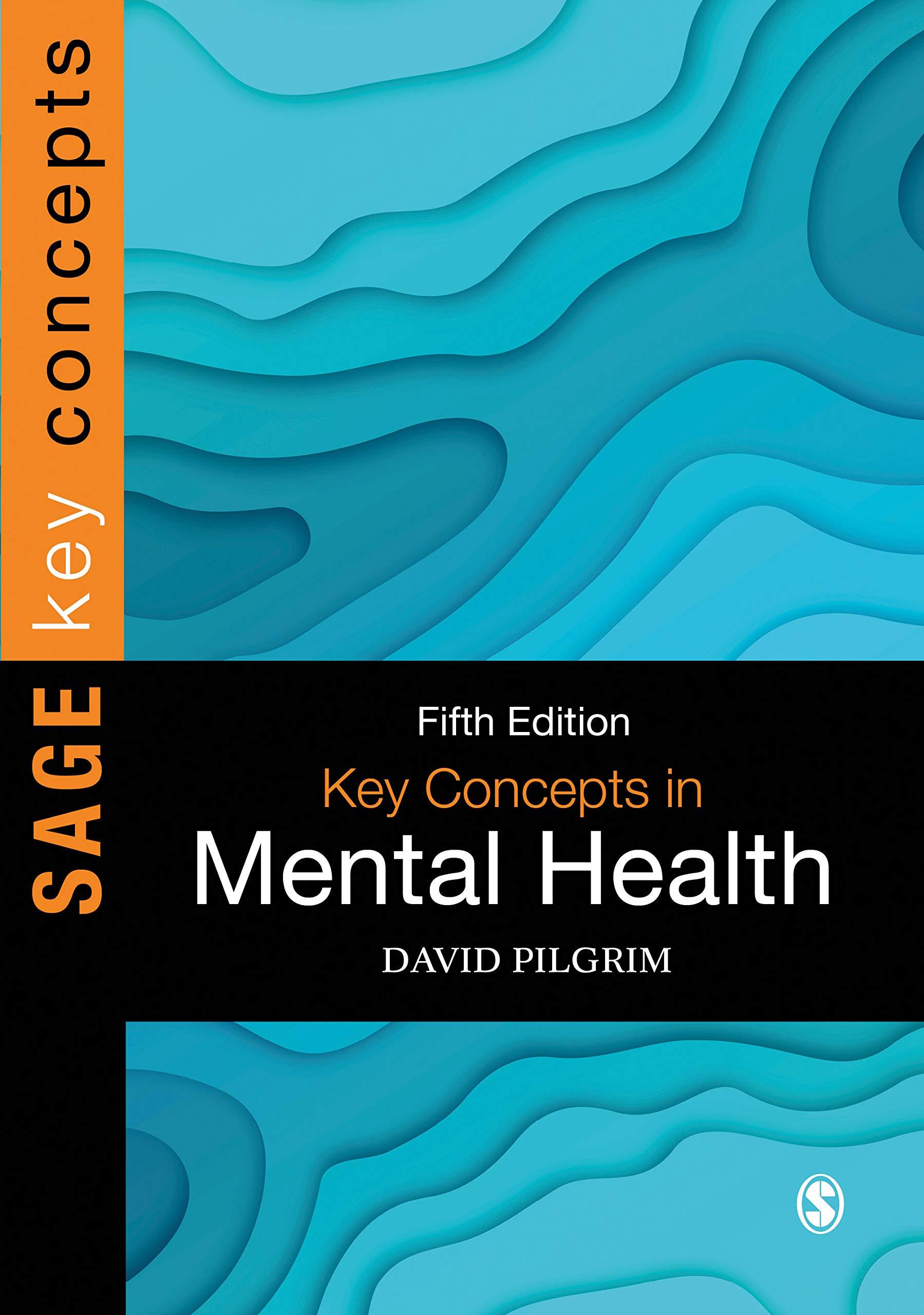 Key Concepts in Mental Health (Sage Key Concepts)