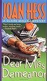 Dear Miss Demeanor (Claire Malloy Mysteries, No. 3)