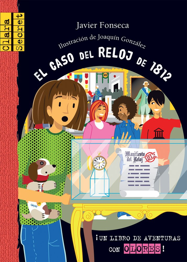 El caso del reloj de 1812 (Clara Secret) (Spanish and English Edition) Hardcover – January 1, 2013