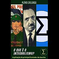 Plínio Salgado - O que é o Integralismo?