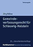 Gemeindeverfassungsrecht für Schleswig-Holstein (Kommunale Schriften für Schleswig-Holstein)