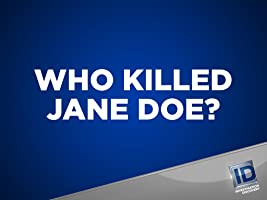 Who Killed Jane Doe? Season 1