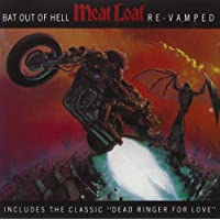 Bat Out Of Hell: Re-Vamped