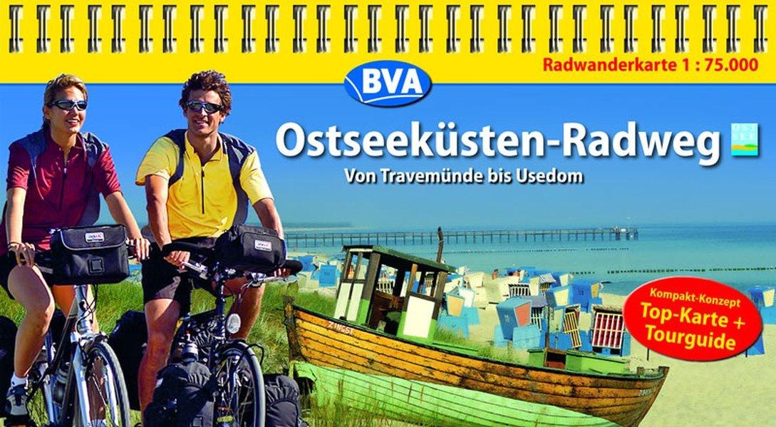 Kompakt-Spiralo BVA Ostseeküsten-Radweg Von Travemünde bis Usedom Radwanderkarte 1:75.000