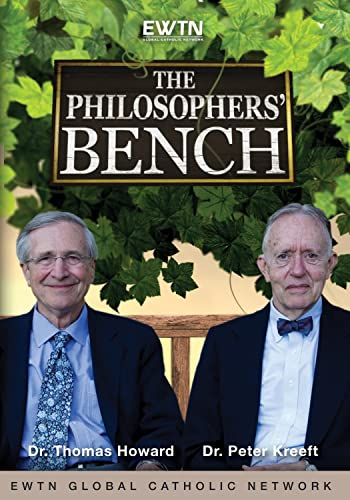 Amazon.com: PHILOSOPHERS BENCH:Catholic philosophers Peter Kreeft and Thomas Howard bring philosophy to the 'man in the street'*AN EWTN 2-DISC DVD: Peter Kreeft and Thomas Howard, EWTN: Movies & TV