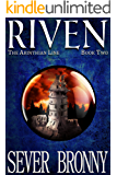 Riven (The Arinthian Line Book 2) (English Edition)