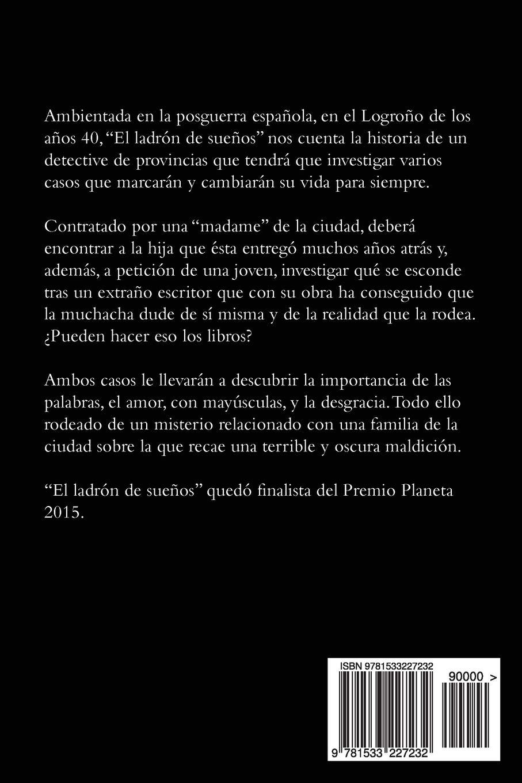 El ladrón de sueños: Finalista Premio Planeta: Amazon.es: Verónica  García-Peña: Libros