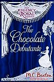 The Chocolate Debutante: Regency Royal 17 (English Edition)