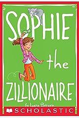 Sophie #4: Sophie the Zillionaire Kindle Edition