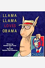 Llama Llama Loves Obama Kindle Edition