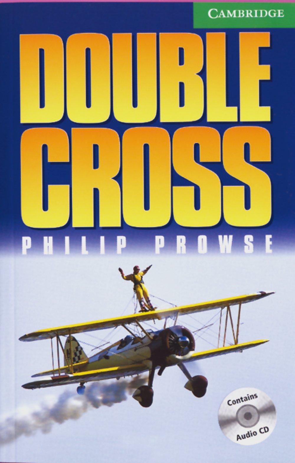 Double Cross: Englische Lektüre für das 3. Lernjahr. Book + Audio CDs (2) (Cambridge English Readers)