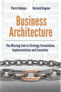 Amazon business architecture a practical guide 9781138247314 business architecture the missing link in strategy formulation implementation and execution fandeluxe Image collections