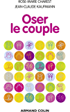 Oser le couple (Hors collection)