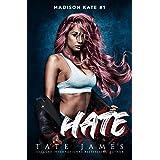 HATE: A dark reverse harem romance (Madison Kate)