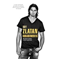 Soy Zlatan Ibrahimovic (Spanish Edition)