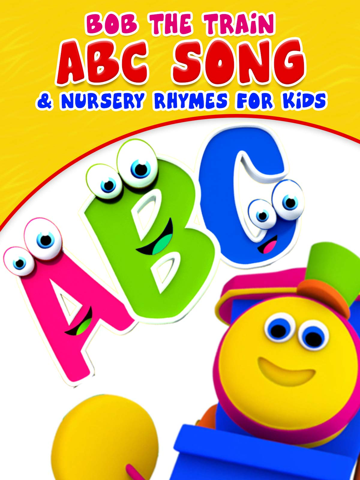 ABC Song & Nursery Rhymes for Kids - Bob the Train