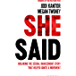 She Said: Breaking the Sexual Harassment Story That Helped Ignite a Movement