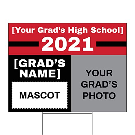 Imagine Signs   Personalized Class of 2021   Custom Graduation Yard Sign   Red   Add a Secondary Color, Custom Text, a Mascot Image, and a Picture of Your Grad   18