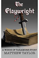 The Playwright (The Winds of Taramore) Kindle Edition