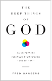 The Deep Things of God (Second Edition): How the Trinity Changes Everything