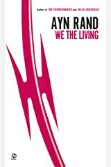 We the Living (75th-Anniversary Edition) Mass Market Paperback