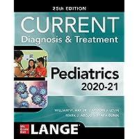 CURRENT Diagnosis and Treatment Pediatrics, Twenty-Fifth Edition (Current Diagnosis & Treatment)