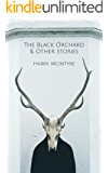 The Black Orchard and Other Stories