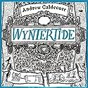 Wyntertide: Rotherweird, Book 2 Hörbuch von Andrew Caldecott Gesprochen von: Kris Dyer