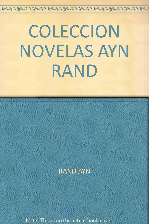 COLECCION NOVELAS AYN RAND (Spanish) Paperback – 2007