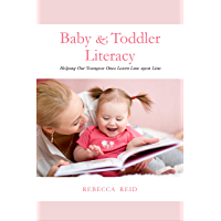 Baby & Toddler Literacy: Helping Our Youngest Ones Learn Line upon Line (English Edition)