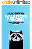 Walk It Off, Princess