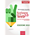 Scrivere per il web 2.0. Come fare content marketing che funziona (Web Marketing)