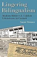 Lingering Bilingualism (Judaic Traditions In