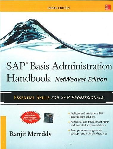 SAP Basis Administration Handbook; NetWeaver Edition