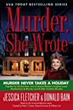 Murder Never Takes a Holiday, Jessica Fletcher and Donald Bain, 0451227956