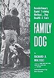Family Dog: Dog Health & Care (NA)