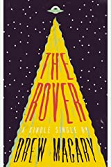 The Rover (Kindle Single) Kindle Edition