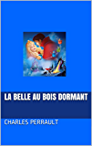 La Belle au bois dormant (Texte original Version modernisée)