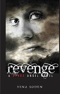 Revenge: a Blood Angel Novel (Blood Angel Series) (Volume 3)